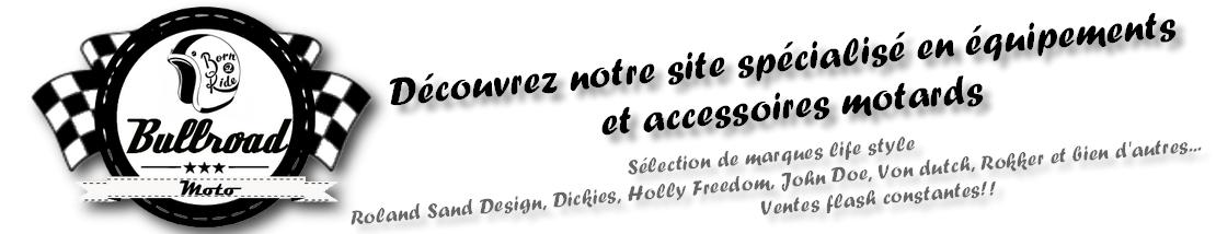 Découvrez notre nouveau site d'équipements et accessoires motards.